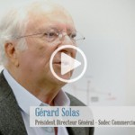 Sodec Commercialisation et Gestion : Gérard Solas, PDG